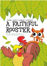 A Faithful Rooster