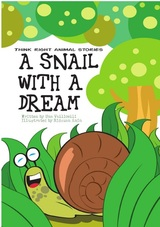 A Snail With A Dream