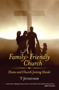 A Family-Friendly Church : Home and Church Joining Hands