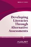 Developing Literacies Through Alternative Assessment
