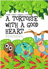 A Tortoise With A Good Heart